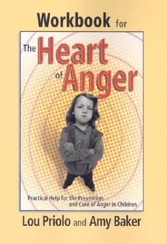 Download Workbook for the Heart of Anger: Practical Help for the Prevention and Cure of Anger in Children pdf epub