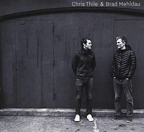 Chris Thile & Brad Mehldau (Chris Thile Chris Thile & Brad Mehldau)