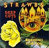 Deep Cuts / Burning for You