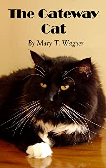 The Gateway Cat (short story) by [Wagner, Mary T]