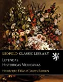 img - for Leyendas Historicas Mexicanas (Spanish Edition) book / textbook / text book