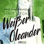 Weißer Oleander | Janet Fitch