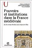 Image de Pouvoirs et institutions dans la France medievale t2 des temps feodaux aux temps de l'etat