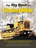 Big Book of Caterpillar (Machinery Hill)