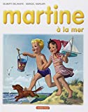 Les Albums De Martine: Martine a La Mer (French Edition)