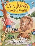 Ten Fables for Teaching English, Ellen M. Balla, 0673592391