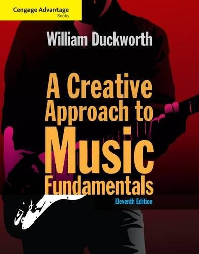 Cengage Advantage: A Creative Approach to Music Fundamentals (with Keyboard for Piano and Guitar) (Cengage Advantage Books) by Schirmer