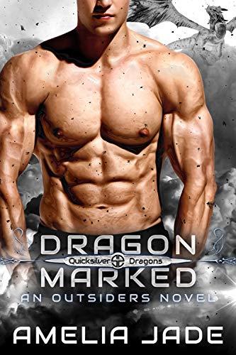 Dragon Marked: Quicksilver Dragons Book 1