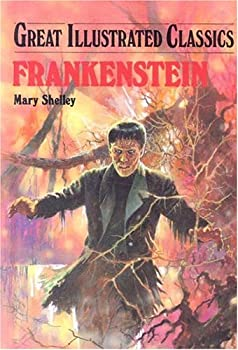 Frankenstein (Great Illustrated Classics) 0866119817 Book Cover