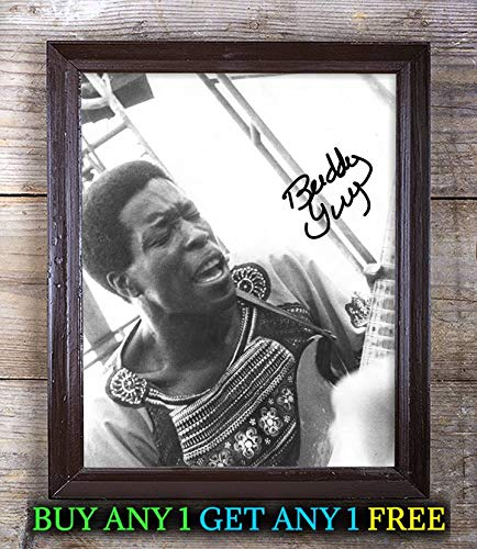 Buddy Guy The Blues is Alive Well Autographed Signed 8x10 Photo Reprint #97 Special Unique Gifts Ideas Him Her Best Friends Birthday Christmas Xmas Valentines Anniversary Fathers Mothers Day