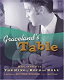 Graceland's Table, Ellen Rolfes, 140160207X