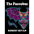 The Fuccubus (Caverns and Creatures)
