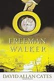 Freeman Walker, David Allan Cates, 1932961550