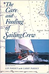 The Care and Feeding of Sailing Crew Hardcover