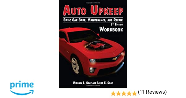 Auto Upkeep: Basic Car Care, Maintenance, and Repair (Workbook ...
