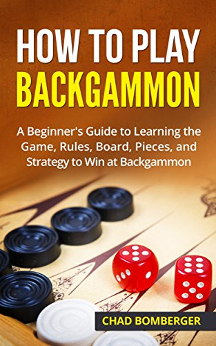 How To Play Backgammon A Beginners Guide To Learning The Game