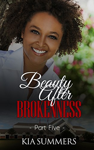 Search : Beauty After Brokenness 5 (Ashes to Beauty Series)