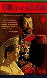 Nicholas and Alexandra, Robert K. Massie, 0440363586
