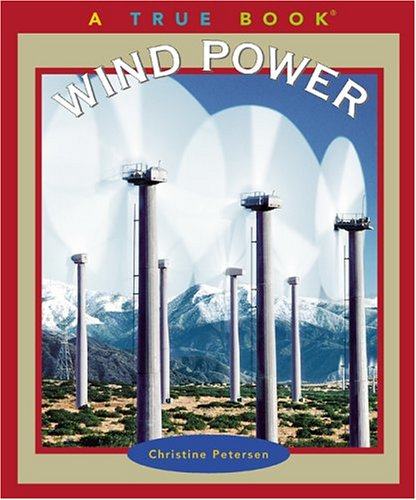 Wind Power (True Books)