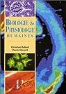 Biologie et physiologie humaines : manuel de formation initiale... par Robert