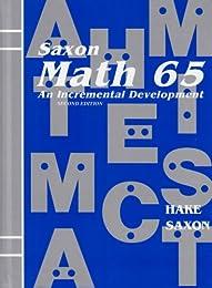 Math 65: An Incremental Development (Saxon Math 6/5)
