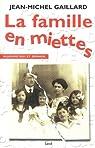 La Famille en miettes par Gaillard