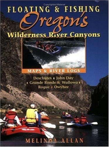 Floating Fishing Oregons Wilderness Canyons product image