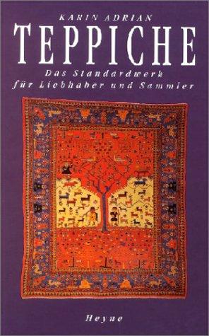 Teppiche - Das Standardwerk für Liebhaber und Sammler