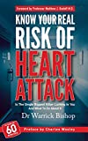 Know Your Real Risk of Heart Attack