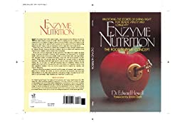 Enzyme Nutrition: The Food Enzyme Concept por [Howell, Edward]