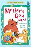 Mother's Day Mess, Karen Gray Ruelle, 0823417816