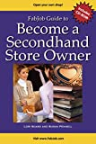 img - for FabJob Guide to Become a Secondhand Store Owner (With CD-ROM) (FabJob Guides) book / textbook / text book