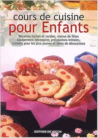 Cours De Cuisine Pour Enfants 9782732871028 Amazon Com Books