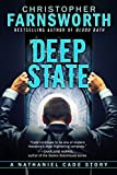 Deep State: A Nathaniel Cade Story Kindle Edition by Christopher Farnsworth  (Author)