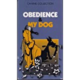 Obedience & My Dog (VHS) - AKA Dog Training for Nincompoops