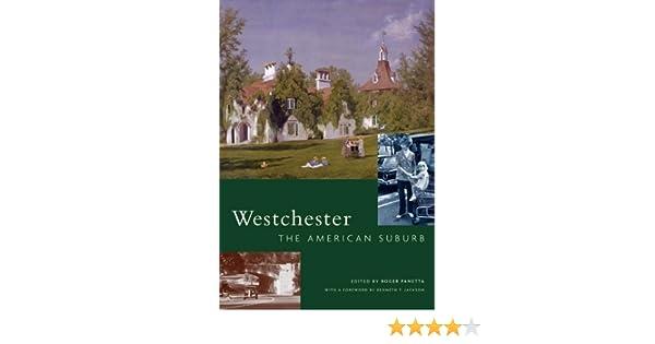 Amazon com: Westchester: The American Suburb (9780823225941