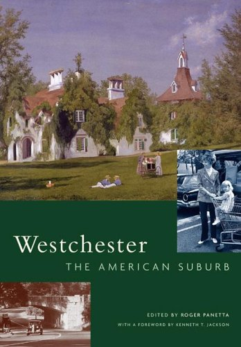 Westchester: The American Suburb