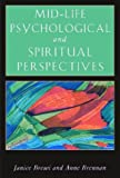 Mid-Life Psychological and Spiritual Perspectives, Janice Brewi and Anne Brennan, 0892540893