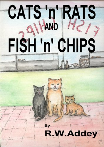 Cats 'n' Rats and Fish 'n' Chips: Feline Family Fortunes (English Edition)