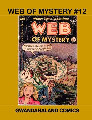 Download Web of Mystery #12: Gwandanaland Comics PDF