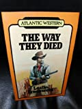The Way They Died, Leslie Ernenwein, 0792701690