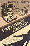 Five Star First Edition Mystery - Uncommon Grounds