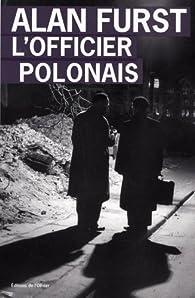 L'officier polonais par Alan Furst