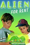 Alien for Rent, Betsy Duffey, 0440414687