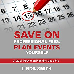 Save on Professional Fees, Plan Events Yourself