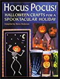 Hocus Pocus!: Halloween Crafts for a Spooktacular Holiday