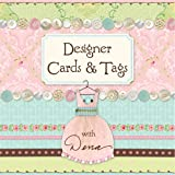 Designer Cards and Tags with Dena, Dena Fishbein, 1579909892