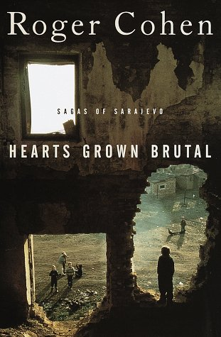 Hearts Grown Brutal   Sagas Of Sarajevo