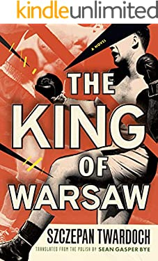 The King of Warsaw: A Novel