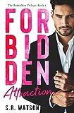 Forbidden Attraction (Forbidden Trilogy) (Forbidden Series Book 1)